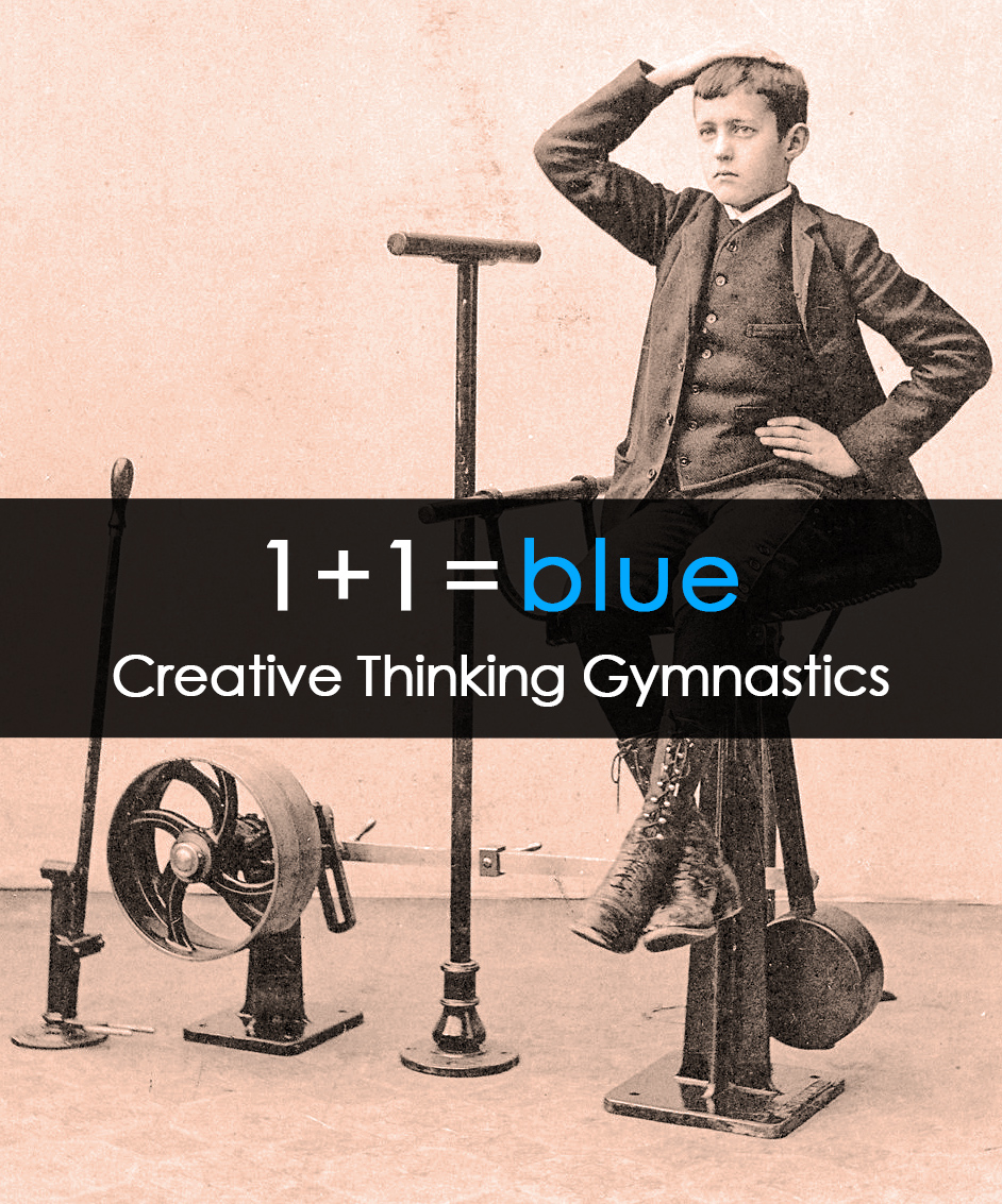 Creative Thinking Gymnastics / 1+1=blue